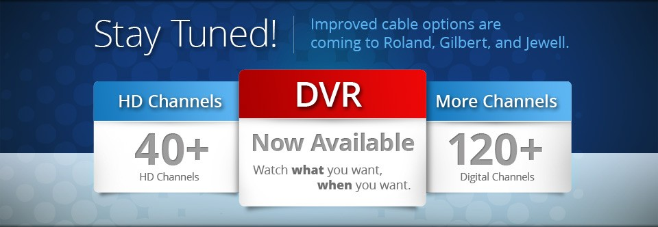 HD cable in Gilbert, Jewell, Roland and Stratford, Iowa